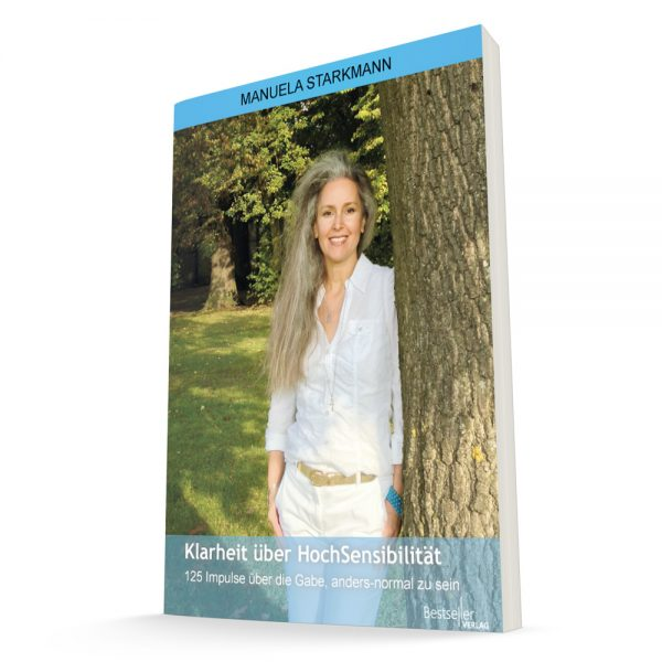 Klarheit über Hochsensibilität - Buch von Manuela Starkmann