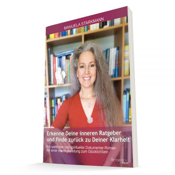 Erkenne Deine inneren Ratgeber - Buch von Manuela Starkmann