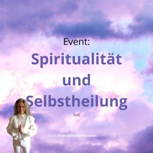 Manuela Starkmann - Event - Spiritualität und Selbstheilung