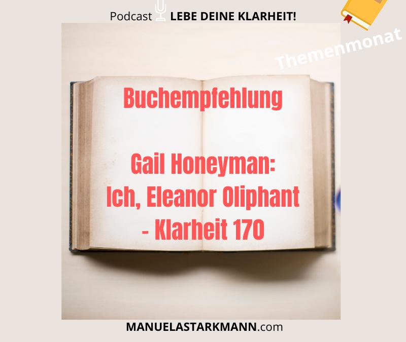 Buchempfehlung: Gail Honeyman – Ich, Eleanor Oliphant – Klarheit 170