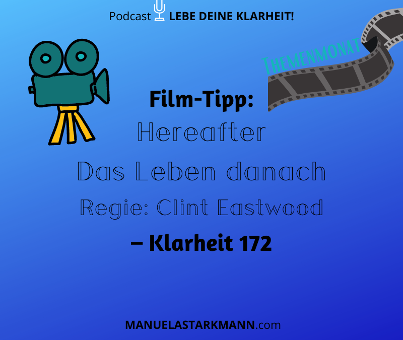 Film-Tipp: Hereafter – Das Leben danach – Regie: Clint Eastwood – Klarheit 172