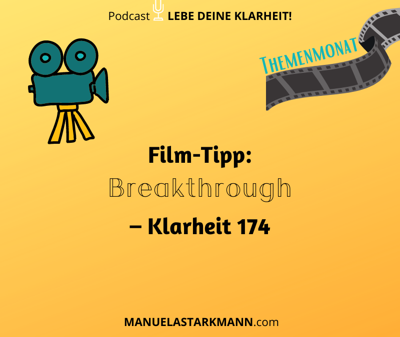 Film-Tipp: Breakthrough – Klarheit 174