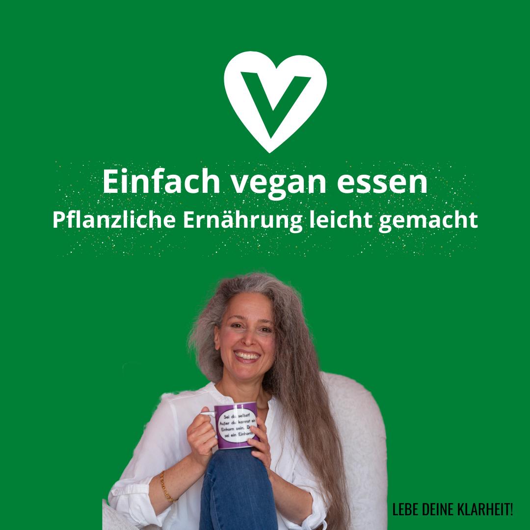 Einfach vegan essen - Pflanzliche Ernährung leicht gemacht - Webinar von Manuela Starkmann