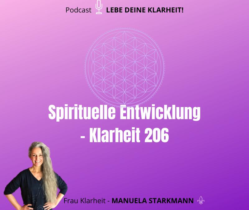 Spirituelle Entwicklung – Klarheit 206
