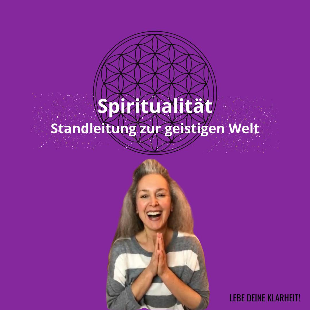Spiritualität - Standleitung zur geistigen Welt - Webinar von Manuela Starkmann