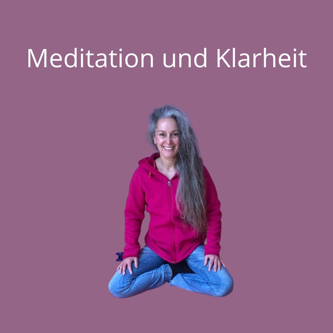 Klarheit - Meditation glücklich, selbstbewusst, gesund - Manuela Starkmann