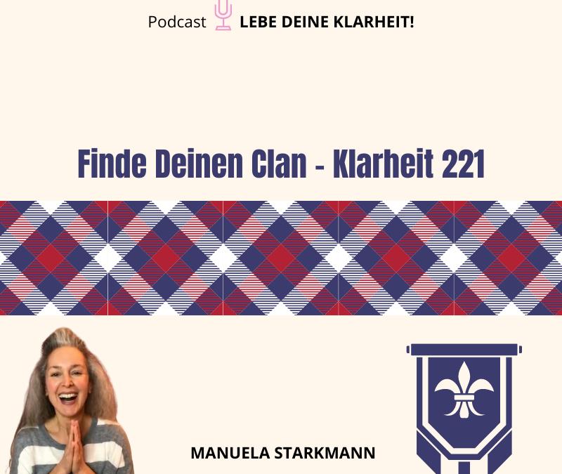 Finde Deinen Clan – Klarheit 221