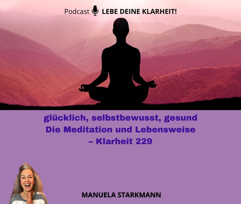 glücklich, selbstbewusst, gesund – Die Meditation und Lebensweise – Klarheit 229