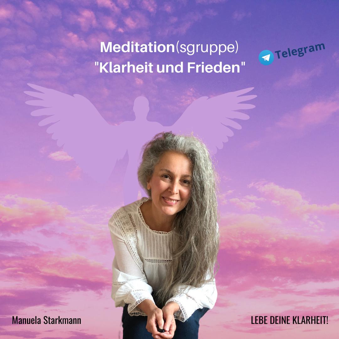 Meditation Klarheit und Frieden - von Manuela Starkmann - bei Telegram