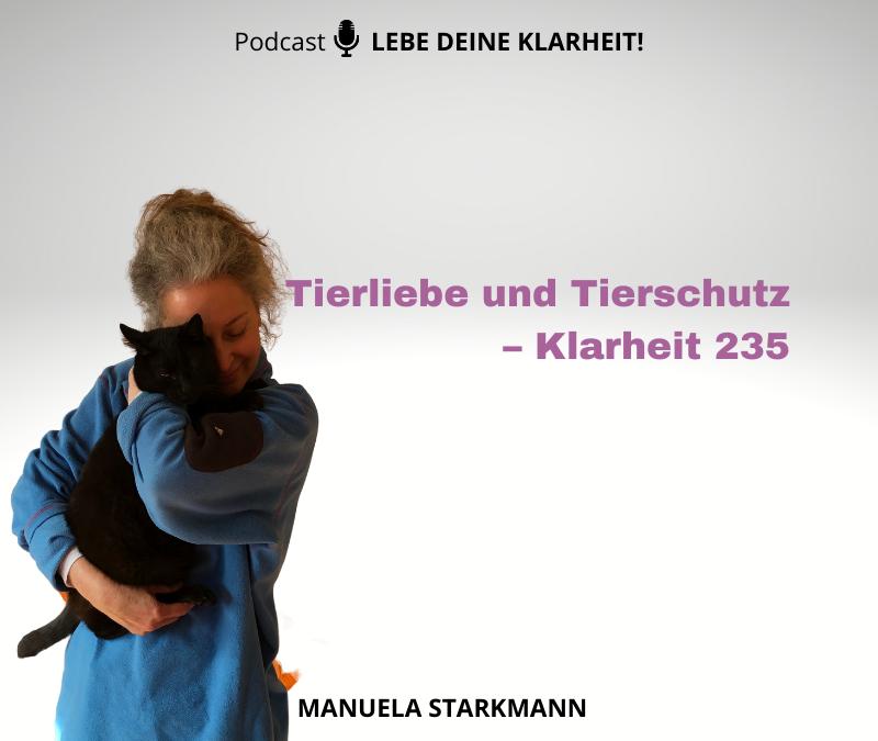 Tierliebe und Tierschutz – Klarheit 235